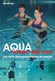 Aqua Nordic Walking – das neue Ganzkörpertraining im Wasser
