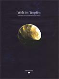 Welt im Tropfen - Gedächtnis und Gedankenformen im Wasser - Gutesbuchverlag