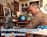 Filmfoto des Films Wassermeister von Franz Fitzke - Alexander Lauterwasser - Wasserforscher - © UrQuellWasser