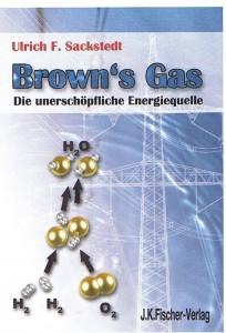 Browns Gas, Yull Browns Gas Generator, HHO Gas, unerschöpfliche Energiequelle
