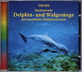 Delphingesänge und Walgesänge mit traumhafter Meditationsmusik