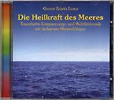 Die Heilkraft des Meeres - Traumhafte Entspannungmusik mit heilsamen Meeresklängen