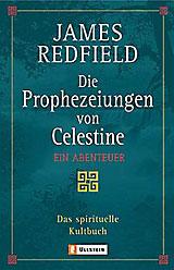 Die Prophezeiungen von Celestine - www.celestinederfilm.de - Autor James Redfield - Kino - DVD -Buch